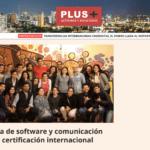 Compañía de software y comunicación adquiere certificación internacional | Revista Plus